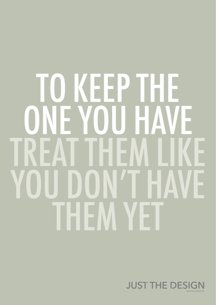 To Keep The One You Have, Treat Them Like You Don't Have Them Yet By Katherine Raj